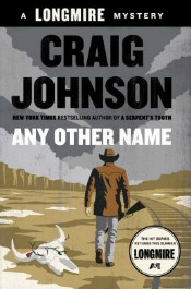 anyothername040914 Salvalaggio's Debut of the Month, Johnson's Next Longmire Mystery, & the Series Lineup | Mystery Reviews