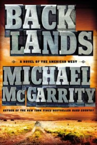 backlands041814 McGarritys Novel of the West & Mondays Baseball Mystery Debut | Xpress Reviews