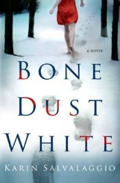 bonedustwhite040914 Salvalaggio's Debut of the Month, Johnson's Next Longmire Mystery, & the Series Lineup | Mystery Reviews