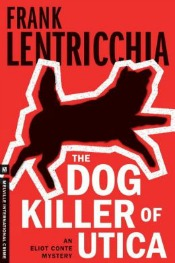 dogkillerofutica040914 Salvalaggio's Debut of the Month, Johnson's Next Longmire Mystery, & the Series Lineup | Mystery Reviews