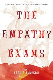 empathyexams050514 Wilder Bio, New Ehrenreich, Essays by Jamison, Robbins, & More| Arts & Humanities Reviews