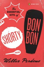 essentialhitsofshortybonbon041114 Thirty Amazing Poetry Titles for Spring 2014