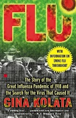 flu040714 Fright, Fever, Flu: Absorbing but Scary Medical Histories | The Reader's Shelf