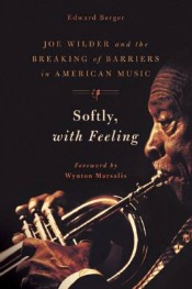 softly with feeling050514 Wilder Bio, New Ehrenreich, Essays by Jamison, Robbins, & More| Arts & Humanities Reviews