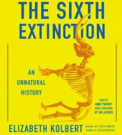 thesixthextinction040814 Literary Suspense from Joss, Kolbert on Extinctions, The Age of Amazon According to Stone | Audiobook Reviews