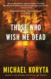 thosewhowishmedead041414 Ambitious & Legendary Debuts (Collins, Rahman, Woodroof), Immigration Lit by De Sa, Successful Returns (Lazar, Trout), + Thrillers, & More | Fiction Reviews