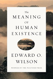 wilsonmeaning Jill Lepore, Azar Nafisi, Simon Schama, Edward O. Wilson | Barbaras Nonfiction Picks, Oct. 2014, Pt. 3