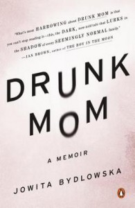 DrunkMom 195x300 Moms and Other Maydays | Memoir