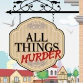 All Things Murder