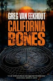 californiabones051714 Must Read Space Opera by Corey, Itärantas Debut of the Month, Epic Lawrence, van Eekhout's Magic, & More | SF/Fantasy Reviews