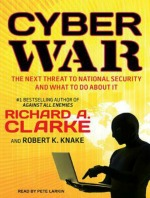 cyber war050614 Cyber War, Humor from Novak, World War II Drama by Vanderbes, & More | Audiobook Reviews