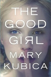 goodgirl051714 Novels by Librarians Bogino, Thomas, Box Short Stories, Fenollera, Kubica, Weiner, & More | Fiction Reviews