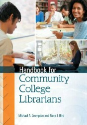 handbookforcommunitycollege051214 A Postmillennial Delhi, Neurobehavioral Disorders, Travel Essays, Community College Librarians, & More | Social Sciences Reviews