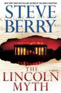 lincolnmyth050214 196x300 Fiction from Berry, Fuller, Hirshberg, Jordan, & Fern Michaels | Xpress Reviews