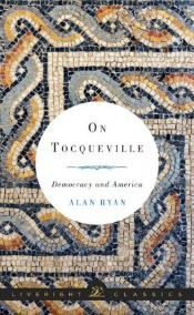 ontocqueville050914 20th century Art, Memoir by Jones, Opera Divas, On Tocqueville & Democracy | Arts & Humanities Reviews