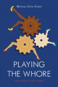 playingthewhore0500914 198x300 Nonfiction: The Work of Sex Work | Xpress Reviews