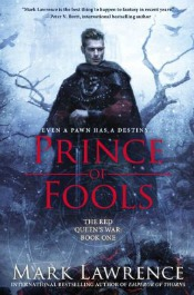 princeoffools051714 Must Read Space Opera by Corey, Itärantas Debut of the Month, Epic Lawrence, van Eekhout's Magic, & More | SF/Fantasy Reviews