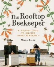 rooftopbeekeeper051214 Consumer Health Talk, the Art of Beekeeping, Restaurant Cookbooks, & More | Science & Technology Reviews