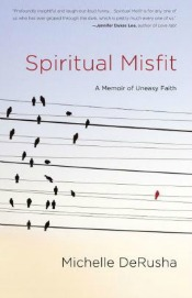 spiritualmisfit051714 Vedic Tradition, Memoirs by Courtney, DeRusha, Kravitz, McGrath on C.S. Lewis, & More | Spirituality & Religion Reviews