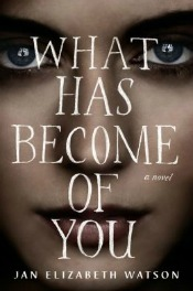 whathasbecomeofyou050914 Debuts from McKeon and Ng, Small Press Fiction, Summer Suspense, & More | Fiction Reviews