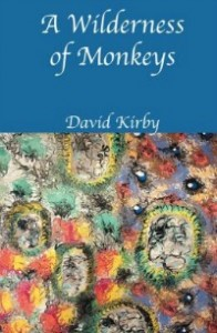 wildernessmonkeys052314 196x300 Poetry from David Kirby | Xpress Reviews