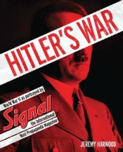 HitlersWar063014 Greenwald on the NSA, Wartime Propaganda from Harwood, Memoir from Echols & Davis, Morton, & Much More | Social Sciences Reviews