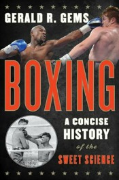 boxing060414 Memorable Missives, Baseball's Quirkiest, Women's Boxing, & More | Arts & Humanities Reviews