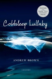 coldsleeplullaby060314 Brown's Debut of the Month, Historical from Hanley, new Ziskin, Series Lineup, Left Coast Crime, & More | Mystery Reviews