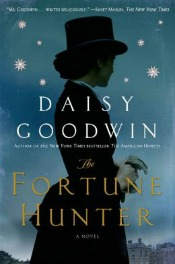 fortunehunter060314 Historical from Goodwin, a sf Collaboration by Horowitz & Others, Gothic Makkai, & More | Fiction Reviews