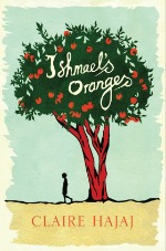 ishmaelsoranges060314 Top Indie Fiction: 30 Key Titles Beyond the Best Sellers List for Spring/Summer 2014