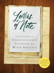lettersofnote060414 Memorable Missives, Baseball's Quirkiest, Women's Boxing, & More | Arts & Humanities Reviews