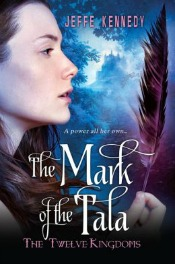 markofthetala062714 de Castell's Debut of the Month, Romantic Fantasy from Kennedy, Zombie Horror, & More  | SF/Fantasy Reviews