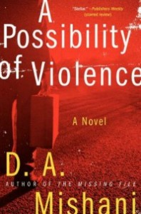 possibilityofviolence062014 198x300 Fiction from Andersen, Bretherick, and Mishani, plus a Lost Beckett | Xpress Reviews