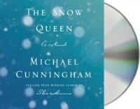 snowqueen0624141 Fiction by Cunningham, Dahl, & Price, Goodall on the Environment, & More | Audiobook Reviews