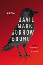 sorrowbound060314 Historical from Goodwin, a sf Collaboration by Horowitz & Others, Gothic Makkai, & More | Fiction Reviews