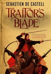 traitorsblade062714 de Castell's Debut of the Month, Romantic Fantasy from Kennedy, Zombie Horror, & More  | SF/Fantasy Reviews