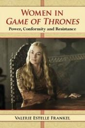 womengameofthrones062714 Women in Game of Thrones, Pollock Bio, Philologys Worth, & More | Arts & Humanities Reviews