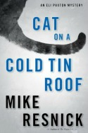 catonacoldtinroof071814 Rader Day's Debut of the Month, Lins Coming of Age Thriller, the Latest from Penny, Trow, plus Series Lineup, & More | Mystery Reviews