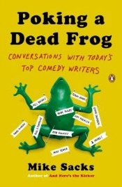 pokingadeadfrog072414 Hollywood History, Comedy Writers on Humor, Creative Crafting, & More | Arts & Humanities Reviews