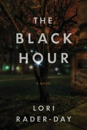 theblackhour071814 Rader Day's Debut of the Month, Lins Coming of Age Thriller, the Latest from Penny, Trow, plus Series Lineup, & More | Mystery Reviews