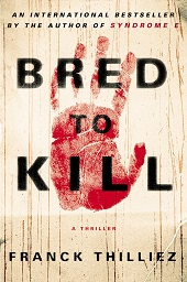 thilliez Fiction from Best Selling Authors Krentz, Itani, Neuhaus,  Woods, & More | Fiction Previews, Jan. 2015, Pt. 4