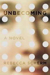unbecoming Big Fiction Debuts | Fiction Previews, Jan. 2015, Pt. 3