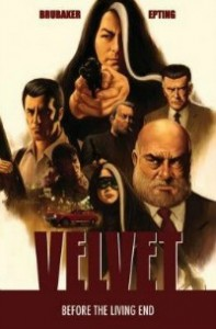 velvet080114 197x300 Graphic Novels from Brubaker & Co., Ricard, and Wood | Xpress Reviews