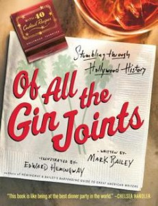 Of All the Gin Joints 231x300 Hollywood History, a Funky Mayor, and Unicycling Across America | Books for Dudes