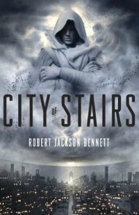 cityofstairs080714 Continental Conquests, Cato's Debut of the Month, an Epic Series Lineup, & More | SF/Fantasy Reviews