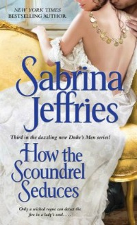 howthescoundrelseduces081514 Captivating Romance from Jeffries, Phillips, Putney, & Thomas | Romance Reviews