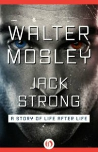 jackstrong081514 194x300 E Originals from Adams, Addams, Alden, Evers, Pengelley, & Walter Mosley | Xpress Reviews