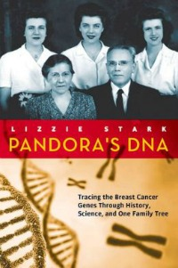 pandorasdna082914 Cancer Gene Blues: Seven Titles for October, Breast Cancer Awareness Month