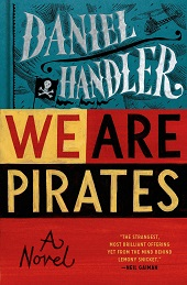 wearepirates Jussi Adler Olsen, Daniel Handler, Jonathan Lethem, Laura Lippman, Thomas Keneally | Barbaras Fiction Picks, Feb. 2015, Pt. 3