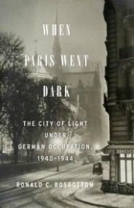 whenpariswentdark081514 194x300 Nonfiction on Napa Cuisine, John Fahey, Making Mead, Nazi Occupied Paris, & Ancient Egypt | Xpress Reviews
